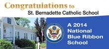 St. Bernadette Catholic School Achieves Honor as 2014 National Blue Ribbon School