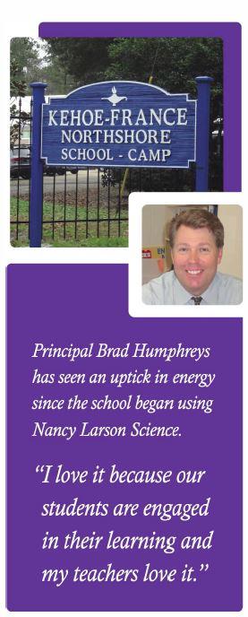 Principal Brad Humphreys has seen an uptick in energy since the school began using Nancy Larson Science.