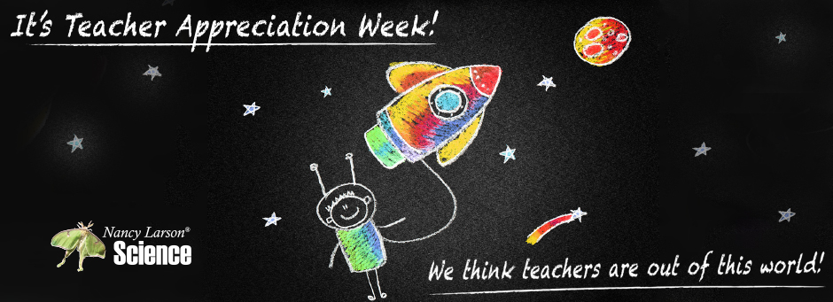 It's Teacher Appreciation Week! We think teachers are out of this world!